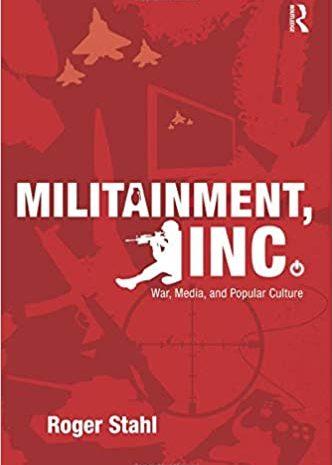 Militainment Inc: Militarism & Pop Culture (2007)