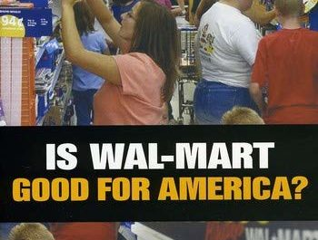 Is Wal Mart Good For America