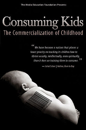 Consuming Kids: The Commercialization of Childhood (2008)