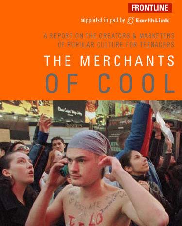 PBS Frontline: The Merchants Of Cool (2001)