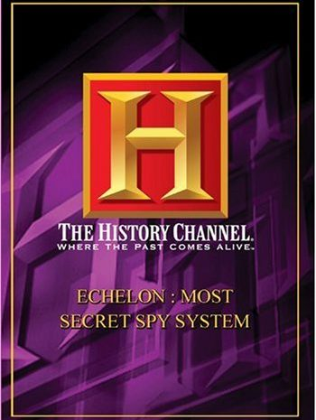 Echelon: The Most Secret Spy System (2006)